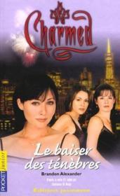 Charmed t.2 ; le baiser des tenebres - Couverture - Format classique