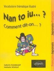 Nan to iu ? ; vocabulaire thématique illustré français-japonais japonais-français - Intérieur - Format classique