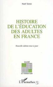 Histoire De L'Education Des Adultes En France - Intérieur - Format classique