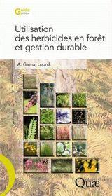 Utilisation des herbicides en forêt et gestion durable - Couverture - Format classique