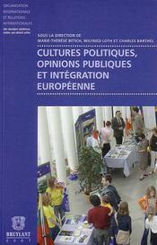 Cultures politiques, opinions publiques et intégration européenne - Intérieur - Format classique