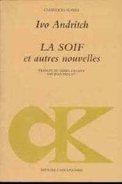 Soif Et Autres Nouvelles (La) - Couverture - Format classique