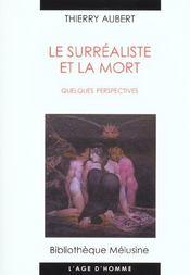 Le Surrealiste Et La Mort - Intérieur - Format classique