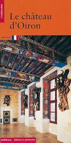 Le Chateau D'Oiron - Intérieur - Format classique