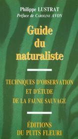 Guide du naturaliste. techniques d'observation et d'etude dela faune sauvage - Intérieur - Format classique