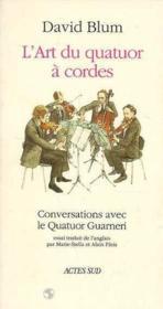 L'art du quatuor a cordes - Couverture - Format classique
