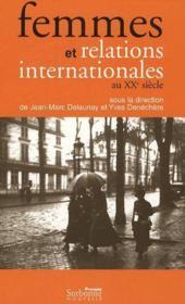Femmes et relations internationales au XXe siècle - Couverture - Format classique