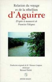 Relation du voyage et de la rébellion d'Aguirre - Couverture - Format classique