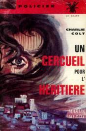 Un cercueil pour l'héritière (Charlie colt 2) - Couverture - Format classique