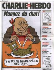 Charlie Hebdo N°716 - Mangez Du Chat !