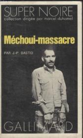 Collection Super Noire N° 2. Mechoui-Massacre. - Couverture - Format classique