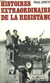 Histoires Extraordinaires De La Resistance. - Couverture - Format classique