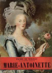 Marie-Antoinette. Collection L'Histoire Illustree N° 6. - Couverture - Format classique