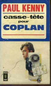 Casse-Tete Pour Coplan - Couverture - Format classique