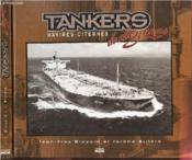 Tankers - Navires-Citernes De Chez Nous - Couverture - Format classique