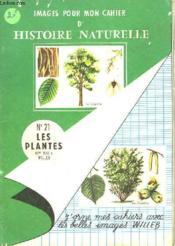 Images Pour Mon Cahier D'Histoire Naturelle - N°21 - Les Plantes - Couverture - Format classique