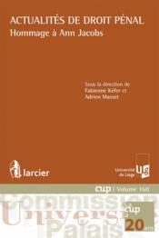 Actualités de droit pénal ; hommage à Ann Jacobs - Couverture - Format classique