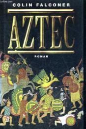 Aztec. roman - Couverture - Format classique