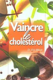 Vaincre le cholestérol - Intérieur - Format classique