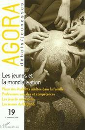 Revue Agora Debats Jeunesses T.19 ; Les Jeunes Et La Mondialisation - Intérieur - Format classique