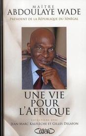 Une vie pour l'Afrique : entretiens avec Jean-Marc Kalfleche et Gilles Delafon - Intérieur - Format classique