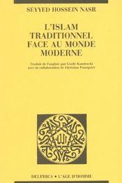 Islam Traditionnel Face Au Monde Moderne (L') - Intérieur - Format classique