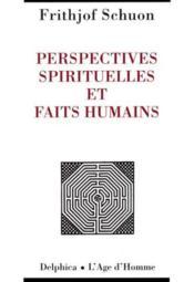 Perspectives Spirituelles Et Faits Humains - Couverture - Format classique