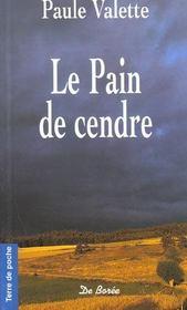 Pain De Cendre (Poche) (Le)Reimpression - Intérieur - Format classique