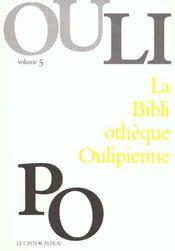 La Bibliotheque Oulipienne T.5 - Intérieur - Format classique