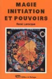 Magie Initiation Et Pouvoir - Couverture - Format classique