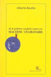 De la guillotine considérée comme une machine célibataire - Intérieur - Format classique