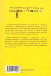 De la guillotine considérée comme une machine célibataire - 4ème de couverture - Format classique