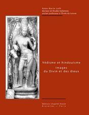 Védisme et hindouisme ; images du divin et des dieux - Intérieur - Format classique