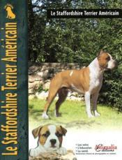 Le Staffordshire Terrier Americain - Couverture - Format classique