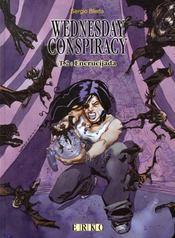Wednesday Conspiracy T.2 ; Encrucijada - Intérieur - Format classique
