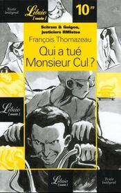 Les Aventures De Schram Et Guigou T.1 ; Qui A Tue Monsieur Cul - Intérieur - Format classique
