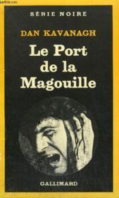 Collection : Serie Noire N° 1870 Le Port De La Magouille - Couverture - Format classique