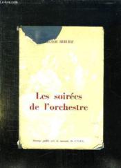 Les Soirees De L Orchestre. - Couverture - Format classique