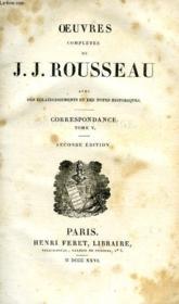 Oeuvres Completes De J.-J. Rousseau, Tome Xxiv, Correspondance, Tome V - Couverture - Format classique