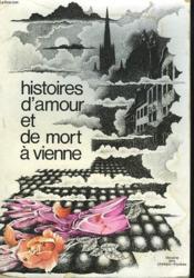 Histoires D'Amour Et De Mort A Vienne - Couverture - Format classique