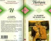 La Raison Ne Suffit Pas - Don'T Call It Love - Couverture - Format classique