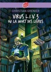 Virus l.i.v. 3 ou la mort des livres - Couverture - Format classique