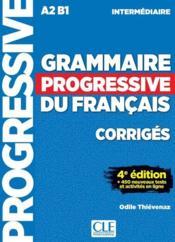 Grammaire progressive du français ; corrigés ; A2 ; B1 (4e édition) - Couverture - Format classique
