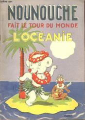 Nounouche - N°11 : Nounouche Fait Le Tour Du Monde - L'Oceanie. - Couverture - Format classique