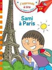J'apprends à lire avec Sami et Julie ; CP niveau 1 ; Sami à Paris - Couverture - Format classique