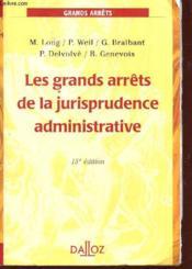 Les Grands Arrets De La Jurisprudence Administrative - Couverture - Format classique