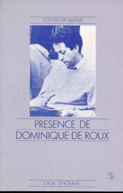 Presence De Dominique De Roux - Couverture - Format classique