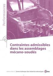 Contraintes admissibles dans les assemblages mécano-soudés ; performances - Couverture - Format classique