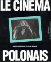 Le cinema polonais - Couverture - Format classique