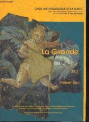 Carte Archeologique De La Gaule T.33/1 ; Gironde - Couverture - Format classique